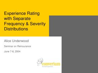 Experience Rating with Separate Frequency  Severity Distributions