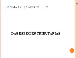 SISTEMA TRIBUT�RIO NACIONAL
