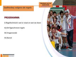 Zaalhockey  volgens de regels