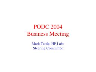 PODC 2004  Business Meeting