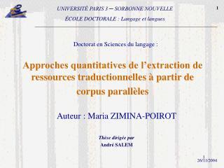 Auteur : Maria ZIMINA-POIROT Thèse dirigée par André SALEM