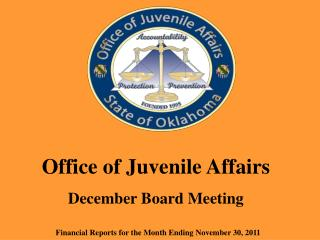 Office of Juvenile Affairs December Board Meeting