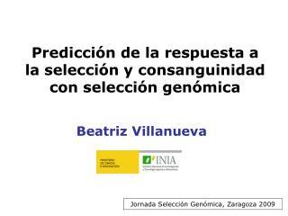 Predicción de la respuesta a la selección y consanguinidad con selección genómica