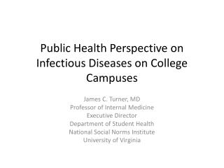Public Health Perspective on Infectious Diseases on College Campuses