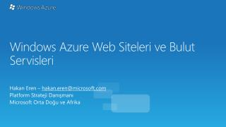 Windows Azure Web  Site leri  ve Bulut Servisleri