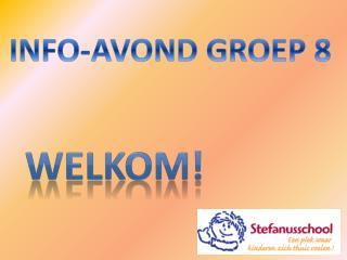 INFO-AVOND GROEP 8