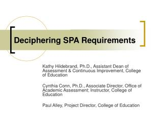 Deciphering SPA Requirements