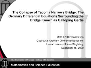 Math 6700 Presentation Qualitative Ordinary Differential Equations Laura Lowe and Laura Singletary
