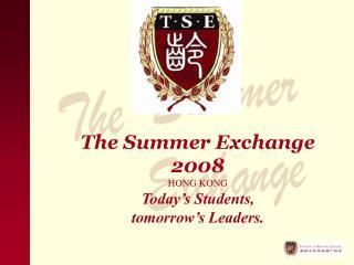 The Summer Exchange 2008 HONG KONG