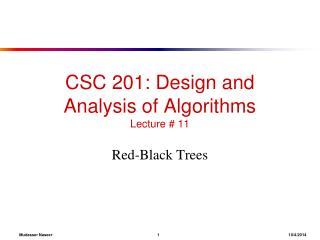 CSC 201: Design and Analysis of Algorithms Lecture # 11