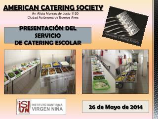 PRESENTACIÓN DEL SERVICIO DE CATERING ESCOLAR