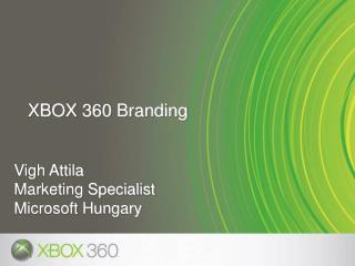 Vigh Attila Marketing Specialist Microsoft Hungary