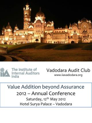 Value Addition beyond Assurance 2012 – Annual Conference Saturday, 12 th  May 2012