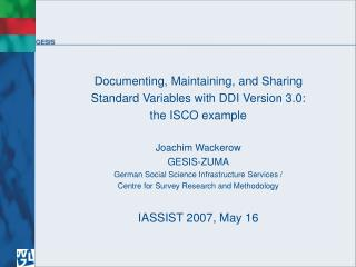 Documenting, Maintaining, and Sharing Standard Variables with DDI Version 3.0: the ISCO example