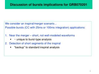 Discussion of bursts implications for GRB070201
