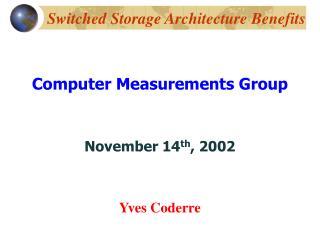 Switched Storage Architecture Benefits