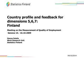 Country profile and feedback for dimensions 5,6,7: Finland