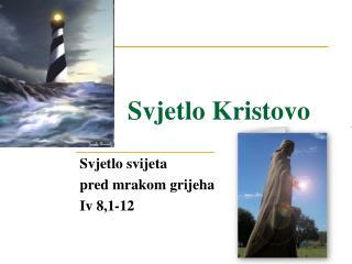 Svjetlo Kristovo
