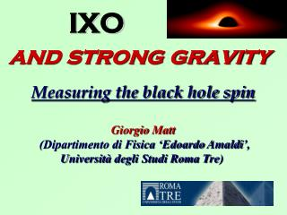 IXO and strong gravity Measuring the black hole spin