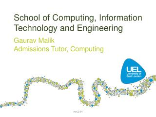 School of Computing, Information Technology and Engineering