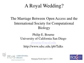 Philip E. Bourne University of California San Diego pbourne@ucsd sdsc./pb/Talks