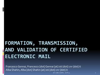 Formation, transmission , and validation of certified electronic mail