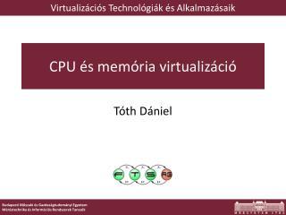 CPU és memória virtualizáció