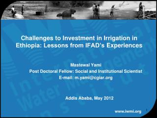 Challenges to  Investment in Irrigation  in Ethiopia: Lessons from IFAD's  Experiences