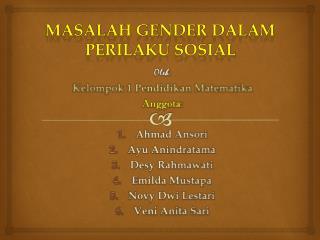 MASALAH GENDER DALAM PERILAKU SOSIAL