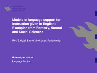 Models of language support for instruction given in English: