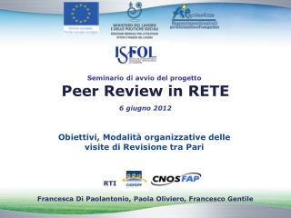 RTI Francesca Di Paolantonio, Paola Oliviero, Francesco Gentile