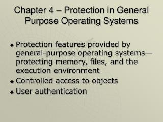 Chapter 4 � Protection in General Purpose Operating Systems