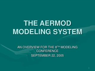 THE AERMOD MODELING SYSTEM