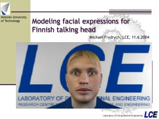Modeling facial expressions for Finnish talking head