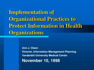 Implementation of Organizational Practices to Protect Information in Health Organizations