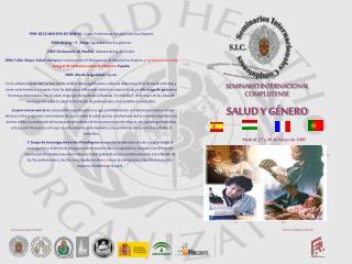SEMINARIO INTERNACIONAL COMPLUTENSE SALUD Y GÉNERO Madrid, 27 y 28 de Mayo de 2005