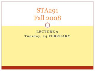 STA291 Fall 2008