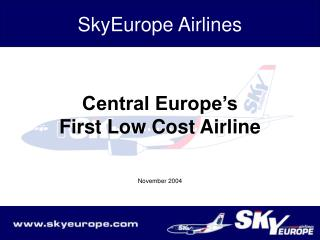 Central Europe's First Low Cost Airline