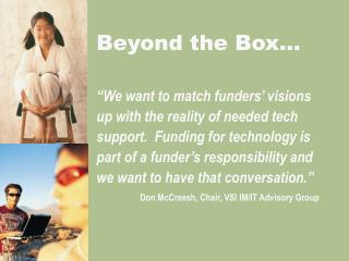 Beyond the Box…