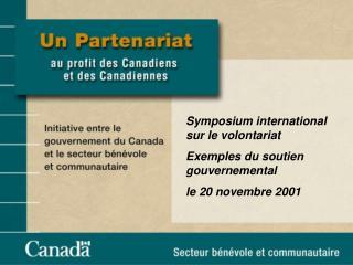 Symposium international sur le volontariat Exemples du soutien gouvernemental le 20 novembre 2001