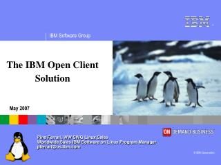 The IBM Open Client Solution