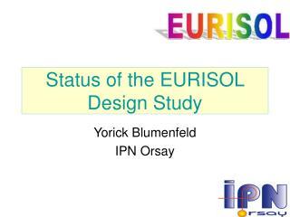 Status of the EURISOL Design Study
