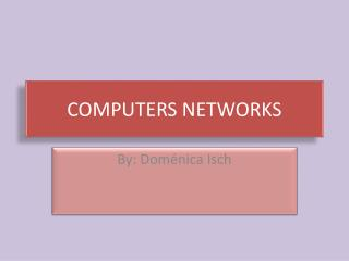 COMPUTERS NETWORKS
