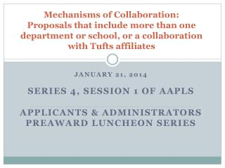 January 21, 2014 Series 4,  Session 1  of AAPLS