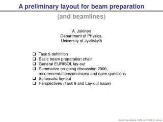 A preliminary layout for beam preparation (and beamlines)