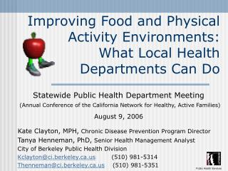 Improving Food and Physical Activity Environments:  What Local Health Departments Can Do