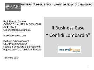 "Il Business Case  ""  Confidi Lombardia """