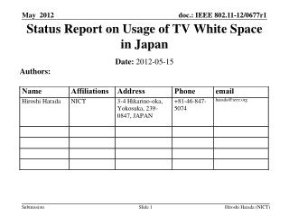 Status Report on Usage of TV White Space in Japan