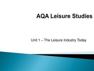 AQA Leisure Studies