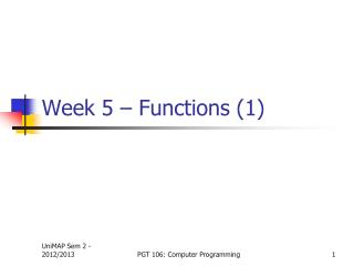 Week 5 – Functions (1)